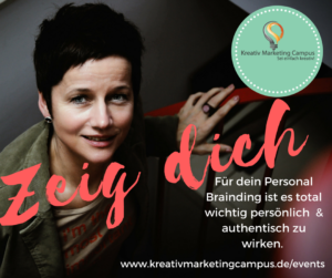 Zeig dich_Personal Branding_Kreativ Marketing Campus (3)
